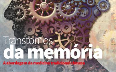 Transtornos da Memória e a Medicina Chinesa